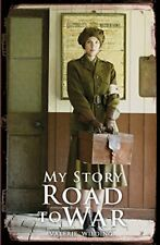 Road to War (My Story),Valerie Wilding