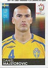 N°394 VIGNETTE PANINI MAJSTOROVIC SWEDEN SVERIGE EURO 2008  STICKER