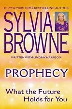 Prophecy : What the Future Holds for You by Lindsay Harrison and Sylvia Browne …