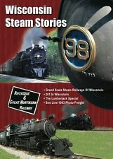 Wisconsin Steam Stories, a DVD by Yard Goat Images