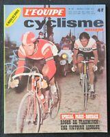 Revue L'EQUIPE CYCLISTE MAGAZINE n°47 avril 1972 Spécial Paris-Roubaix