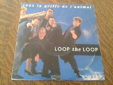 45 tours loop the loop sous la griffe de l'animal