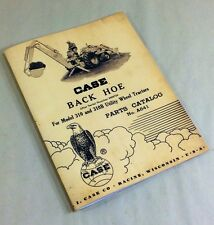 J I CASE BACK HOE FOR MODELS 310 AND 310B UTILITY WHEEL TRACTORS PARTS MANUAL