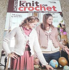 Leisure Arts JACKETS TO KNIT OR CROCHET pattern book NEW  ON SALE