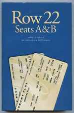 Row 22, Seats A & B - Frederick Waterman ~ Signed by the Author - First edition