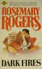 Dark Fires (Troubadour Books) By Rosemary Rogers