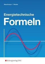 Energietechnische Formeln von Uwe Maschmeyer (Taschenbuch)