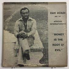"DAN BOADI & AFR. INTNLS ""Money Is The Root Of Evil"" Highlife Funk Reggae VG/VG+"