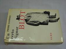 (Pierre Daninos) Un certo signor Blot 1960 Elmo .