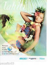 PUBLICITE ADVERTISING 115  2006  AIR FRANCE  AIR TAHITI NUI    tourisme Tahiti