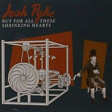 But for All These Shrinking Hearts by Josh Pyke (CD, Aug-2015, Sony Music)