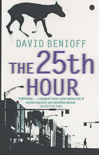 The 25th Hour by David Benioff (Paperback, 2002)