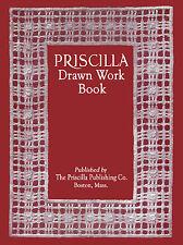 Priscilla Drawn Thread Embroidery Work c.1909 Vintage Instruction Book