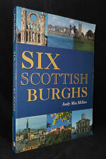 SIX SCOTTISH BURGHS - ANDY MACMILLAN