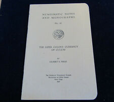 1929 THE LEPER COLONY CURRENCY OF CULION By GILBERT S. PEREZ  (RRR schaars)