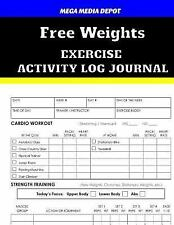 Free Weights Exercise Activity Log Journal by Mega Depot (2017, Paperback)