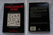 L'ORAL D'ANGLAIS AU BAS ce qu'il faut savoir... - Susan et Danial GUILLOT 1984