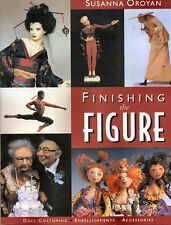 Finishing the Figure, Doll Costuming, Embellishments, Accessories, Suzanne Oroya
