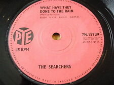 "The Searchers-What have they done to the rain 7"" vinyle"