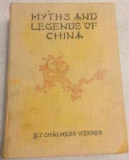 Myths And Legends Of China (E.T.C. Werner, Undated) ILLUSTRATED & ILLUMINATED
