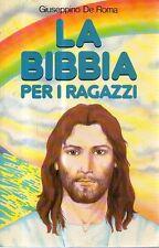 O16 La Bibbia per i ragazzi Giuseppino De Roma Messaggero Padova 1995