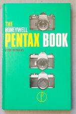 1975 THE HONEYWELL PENTAX BOOK Clyde Reynolds SPOTMATIC F, SP1000 & ESII Users