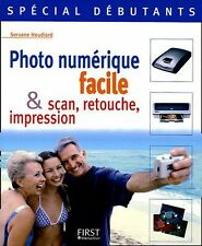 Photo numérique facile & scan, retouche, impression... Servane HEUDIARD Z009