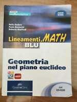 Lineamenti.math blu geometria nel piano euclideo - AA. VV. - DeAgostini- 2011-AR