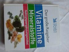 Der große Ratgeber,Vitamine, Mineralstoffe, Nahrungsergänzungsmittel,