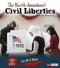 The Fourth Amendment: Civil Liberties (Paperback or Softback)