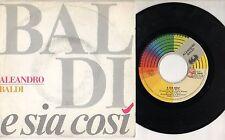 ALEANDRO BALDI disco 45 g. MADE in ITALY E sia cosi SANREMO 1989