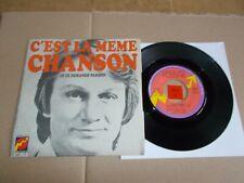 CLAUDE FRANCOIS - C'EST LA MEME CHANSON - JE TE DEMANDE PARDON  / LISTEN - SOUL