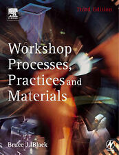 Workshop Processes, Practices and Materials, Third Edition