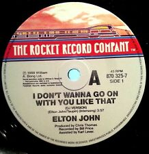 ELTON JOHN 45RPM I DON'T WANNA GO ON WITH YOU LIKE THAT FREE POST IN AUSTRALIA