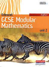 Very Good, Edexcel GCSE Modular Mathematics: 2007 Higher Unit 2 Student Book (Ed