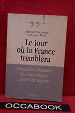 Le jour où la France tremblera - Guillaume Bigot, Stéphane Berthomet