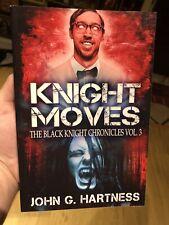 Knight Moves Black Knight Chronicles Vol. 3 John G. Hartness Paperback Signed