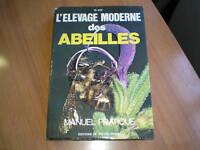 MANUALE PRATIQUE - L'ELEVAGE MODERNE DES ABEILLES -
