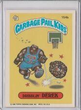 1986 GARBAGE PAIL KIDS #154B ''DRIBBLIN DEREK''