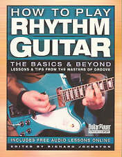 How to Play Rhythm Guitar: The Basics and Beyond (Guitar Player Musician's Libra
