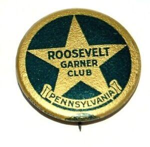 '36 ROOSEVELT GARNER CLUB PENNSYLVANIA franklin fdr pin pinback button political