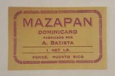 VINTAGE LABEL / MAZAPAN / A, BATISTA / PONCE PUERTO RICO / 1940's