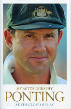 Ricky Ponting - At the Close of Play - My Autobiography - Punter - Cricket book
