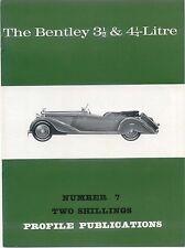 Bentley 3½ & 4¼ Litre Profile Publication Number 7 12 page colour booklet