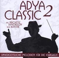"""ADYA """"CLASSIC 2 - UNVERGESSLICHE MELODIEN FÜR DIE EWIGKEIT"""" CD NEU"""