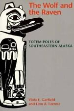 The Wolf and the Raven: Totem Poles of Southeastern Alaska-ExLibrary