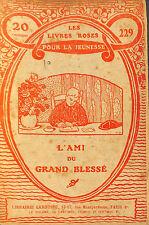 LES LIVRES ROSES POUR LA JEUNESSE GUERRE 14/18 BROCHURE VERS 1920