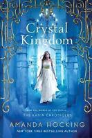 THE KANIN CHRONICLES: CRYSTAL KINGDOM AMANDA HOCKING (2015) NEW TRADE PAPERBACK