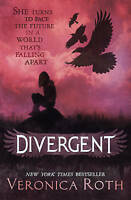 Divergent (Divergent, Book 1) by Roth, Veronica Book