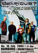 DELIRIOUS - 2005 - Konzertplakat - World Service - Tourposter